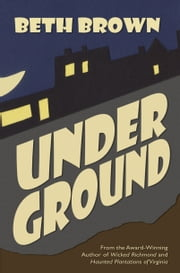 Underground ebook by Beth Brown