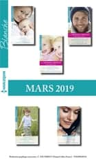 10 romans Blanche + 2 gratuits (n°1416 à 1420 - Mars 2019 ebook by