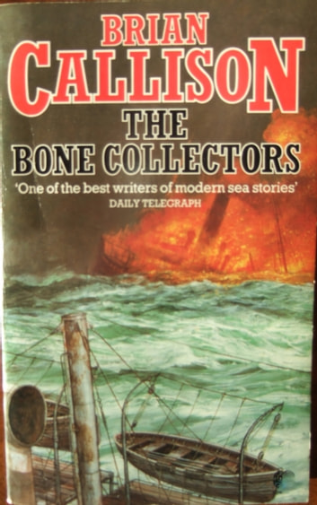 THE BONE COLLECTORS ebook by Brian Callison