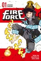Fire Force - Volume 1 ebook by Atsushi Ohkubo