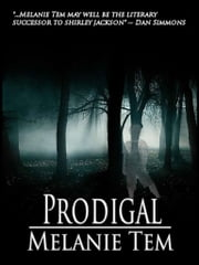 Prodigal ebook by Melanie Tem