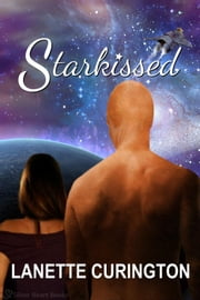 Starkissed ebook by Lanette Curington