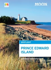 Moon Spotlight Prince Edward Island ebook by Andrew Hempstead
