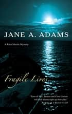Fragile Lives ebook by Jane A. Adams