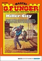 G. F. Unger 2003 - Western - Killer-City ebook by G. F. Unger