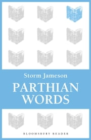 Parthian Words ebook by Storm Jameson