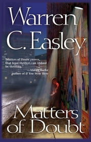 Matters of Doubt - A Cal Claxton Oregon Mystery ebook by Warren Easley