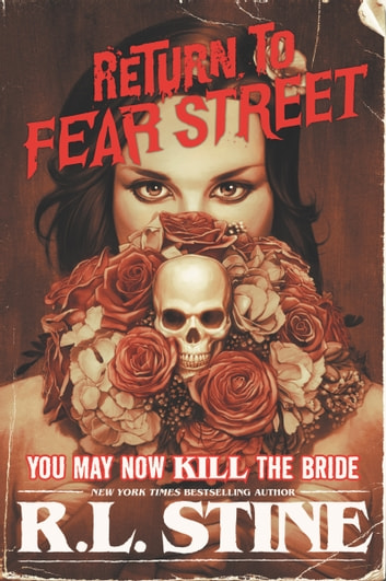 You May Now Kill the Bride ebook by R.L. Stine