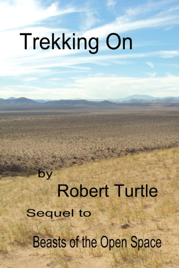 Trekking On ebook by Robert Turtle