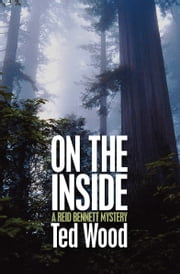 On the Inside ebook by Ted Wood