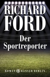 Der Sportreporter ebook by Richard Ford