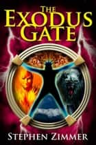 The Exodus Gate - Book One ebook by