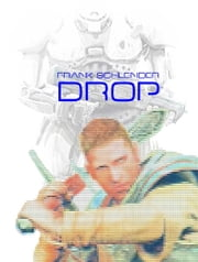 Drop ebook by Frank Schlender