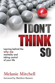 I Don't Think So ebook by Melanie Mitchell