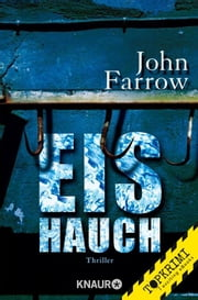 Eishauch - Thriller ebook by John Farrow