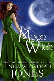 The Moon Witch - The Fyne Witches, #2 ebook by Linda Winstead Jones