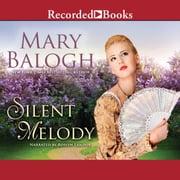 Silent Melody audiobook by Mary Balogh