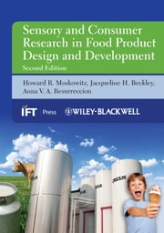 Sensory and Consumer Research in Food Product Design and Development ebook by Howard R. Moskowitz,Jacqueline H. Beckley,Anna V. A. Resurreccion