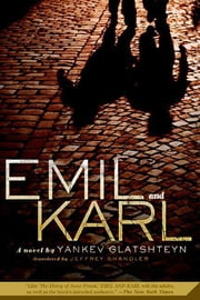 Emil and Karl ebook by Yankev Glatshteyn,Jeffrey Shandler