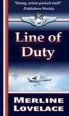 Line of Duty ebook by Merline Lovelace