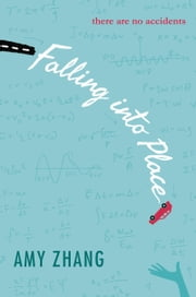 Falling into Place ebook by Amy Zhang