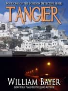 Tangier ebook by William Bayer