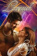 Lovesick ebook by Loree Lough