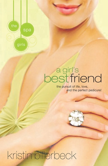 A Girl's Best Friend ebook by Kristin Billerbeck