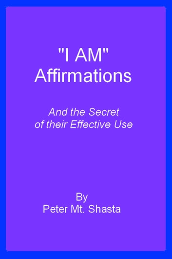 I AM Affirmations and the Secret of Their Effective Use