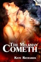 The Milkman Cometh ebook by Kate Richards