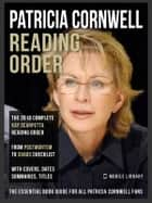Patricia Cornwell Reading Order - Kay Scarpetta In Order, the complete Kay Scarpetta Series In Order Book Guide ebook by Mobile Library
