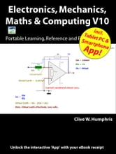 Electronics, Mechanics, Maths and Computing V10 ebook by Clive W. Humphris