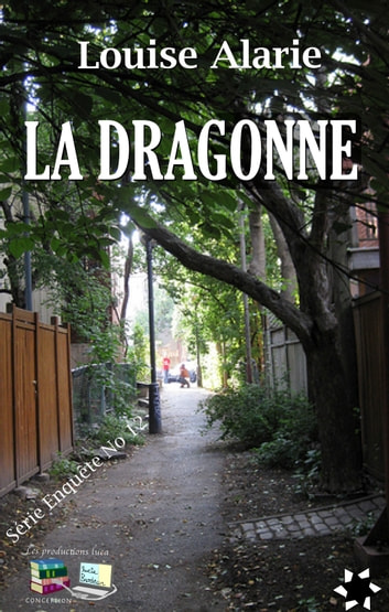 LA DRAGONNE ebook by Louise Alarie