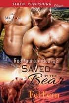 Saved by the Bear ebook by Fel Fern