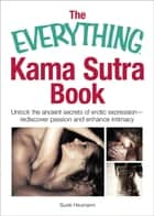 The Everything Kama Sutra Book ebook by Suzie Heumann