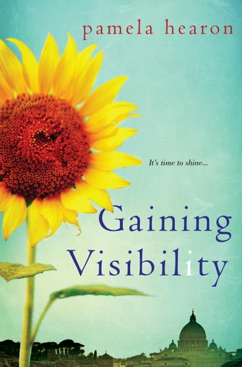 Gaining Visibility ebook by Pamela Hearon