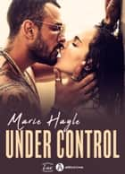 Under control ebook by Marie Hayle