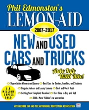 Lemon-Aid New and Used Cars and Trucks 2007–2017 ebook by Phil Edmonston, George Iny