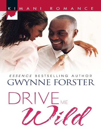 Drive Me Wild ebook by Gwynne Forster