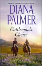 Cattleman's Choice ebook by Diana Palmer