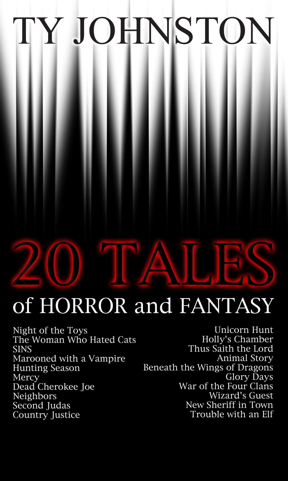 20 Tales of Horror and Fantasy ebook by Ty Johnston - Rakuten Kobo