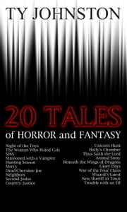 20 Tales of Horror and Fantasy ebook by Ty Johnston