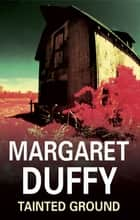 Tainted Ground ebook by Margaret Duffy