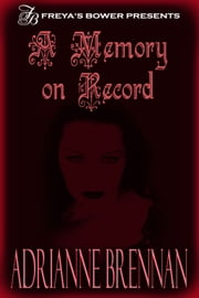 A Memory on Record ebook by Adrianne Brennan