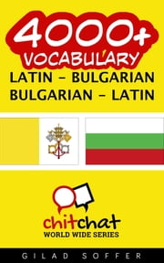 4000+ Vocabulary Latin - Bulgarian ebooks by Gilad Soffer