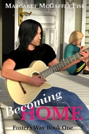 Becoming Home ebook by Margaret McGaffey Fisk