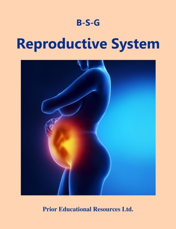 Reproductive System - Study Guide ebook by Roger Prior