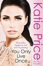 You Only Live Once ebook by Katie Price