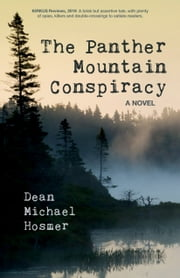 Panther Mountain Conspiracy ebook by Dean Hosmer