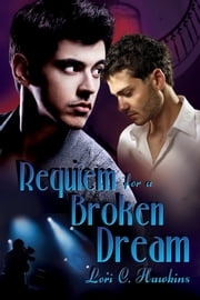 Requiem for a Broken Dream ebook by Lori C. Hawkins